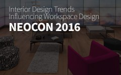 Neocon 2016 Interior Design Trends